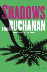 SHADOWS by Edna Buchanan