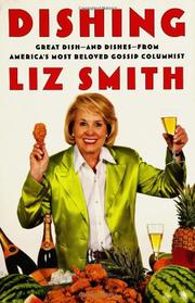 DISHING by Liz Smith