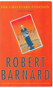 THE GRAVEYARD POSITION by Robert Barnard
