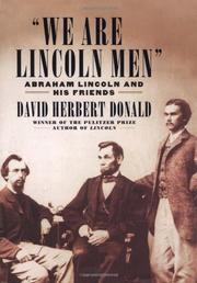 """WE ARE LINCOLN MEN"" by David Herbert Donald"