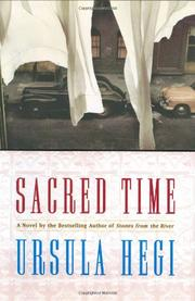 SACRED TIME by Ursula Hegi