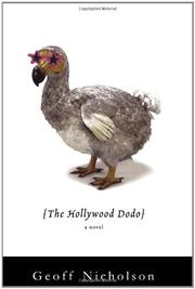 THE HOLLYWOOD DODO by Geoff Nicholson