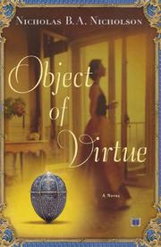 OBJECT OF VIRTUE by Nicholas B.A. Nicholson