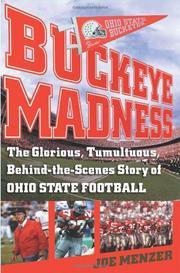 BUCKEYE MADNESS by Joe Menzer