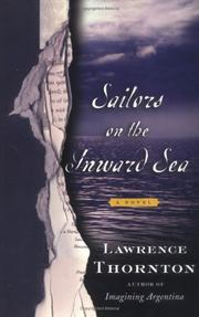 SAILORS ON THE INWARD SEA by Lawrence Thornton