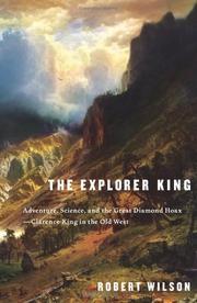 THE EXPLORER KING by Robert Wilson