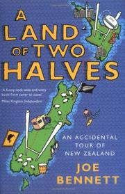 A LAND OF TWO HALVES by Joe Bennett