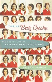 FINDING BETTY CROCKER by Susan Marks