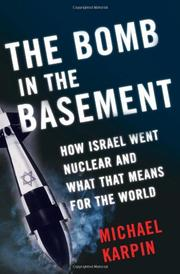 THE BOMB IN THE BASEMENT by Michael Karpin