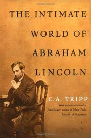 THE INTIMATE WORLD OF ABRAHAM LINCOLN by C.A. Tripp