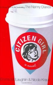 CITIZEN GIRL by Emma McLaughlin