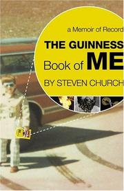 THE GUINNESS BOOK OF ME by Steven Church