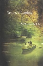 TENNEY'S LANDING by Catherine Tudish