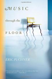 MUSIC THROUGH THE FLOOR by Eric Puchner
