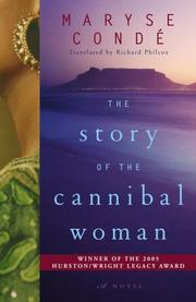 THE STORY OF THE CANNIBAL WOMAN by Maryse Conde