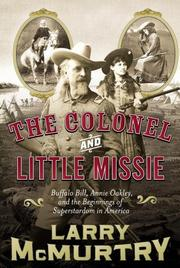 THE COLONEL AND LITTLE MISSIE by Larry McMurtry