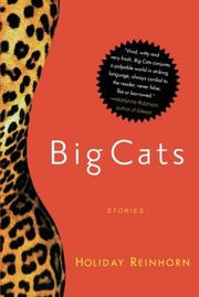 BIG CATS by Holiday Reinhorn
