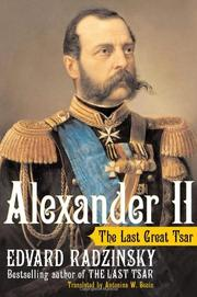 ALEXANDER II by Edvard Radzinsky