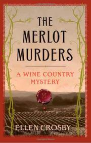 THE MERLOT MURDERS by Ellen Crosby