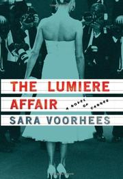 THE LUMIÈRE AFFAIR by Sara Voorhees