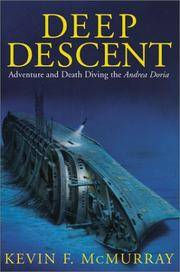 DEEP DESCENT by Kevin F. McMurray