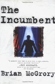 THE INCUMBENT by Brian McGrory