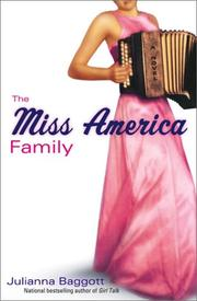 THE MISS AMERICA FAMILY by Julianna Baggott