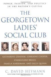THE GEORGETOWN LADIES' SOCIAL CLUB by C. David Heymann