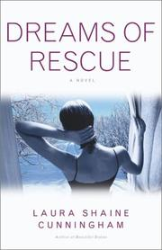 DREAMS OF RESCUE by Laura Shaine Cunningham