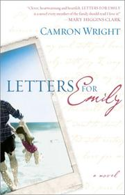LETTERS FOR EMILY by Camron Wright