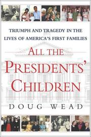 ALL THE PRESIDENT'S CHILDREN by Doug Wead