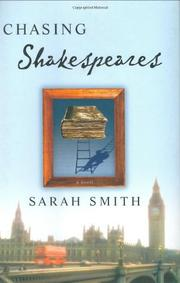 CHASING SHAKESPEARES by Sarah Smith