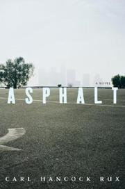 ASPHALT by Carl Hancock Rux