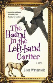 THE HOUND IN THE LEFT-HAND CORNER by Giles Waterfield