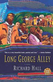 LONG GEORGE ALLEY by Richard Hall