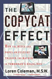 THE COPYCAT EFFECT by Loren Coleman