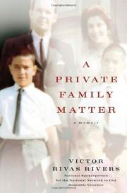 A PRIVATE FAMILY MATTER by Victor Rivas Rivers
