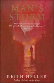 MAN'S STORM by Keith Heller