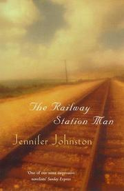 THE RAILWAY STATION MAN by Jennifer Johnston