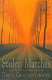 STOLEN MARCHES by David Crackanthorpe