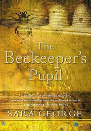 THE BEEKEEPER'S PUPIL by Sara George
