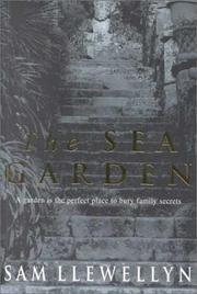 THE SEA GARDEN by Sam Llewellyn