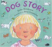 DOG STORY by Kathy Henderson