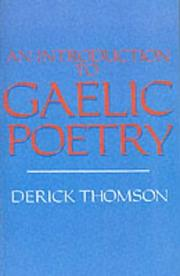 AN INTRODUCTION TO GAELIC POETRY by Derick Thomson