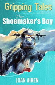 Cover art for THE SHOEMAKER'S BOY