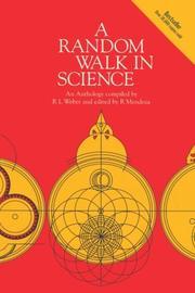 A RANDOM WALK IN SCIENCE by R. L. Weber