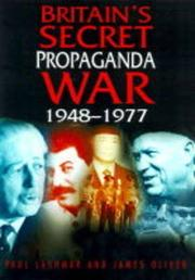 BRITAIN'S SECRET PROPAGANDA WAR by Paul Lashmar