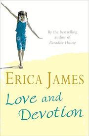 LOVE AND DEVOTION by Erica James
