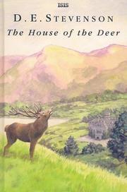 THE HOUSE OF THE DEER by D. E. Stevenson