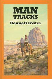 MAN TRACKS by Bennett Foster